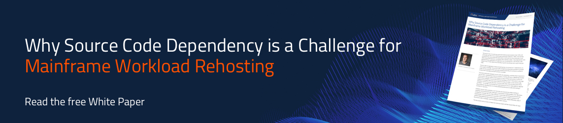 Why Source Code Dependency is a Challenge for Mainframe Workload Rehosting |  Read the free White paper