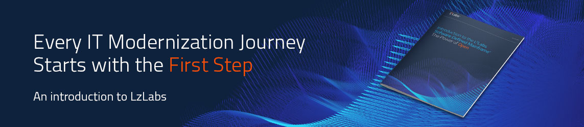 Every IT Modernization Journey Starts with the First Step - An introduction to LzLabs