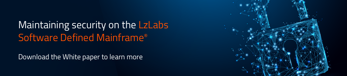 Download the white paper | Managing Mainframe Resource Security in the LzLabs Software Defined Mainframe®