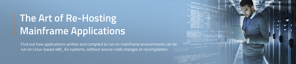 The Art of Re-Hosting Mainframe Applications - Complete the form to download the white paper